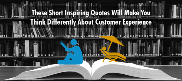Customer Experience Quotes Brilliant Insightful Quotes To Plan The Future Of Customer Experience