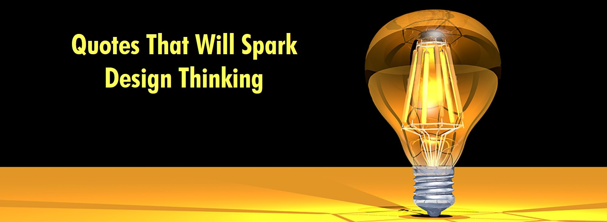 Inspirational Quotes That Will Spark Service Design Thinking